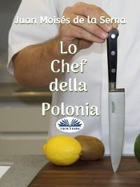 Cover Lo Chef Della Polonia