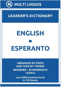 Cover English-Esperanto Learner's Dictionary (Arranged by Steps and Then by Themes, Beginner - Intermediate Levels)