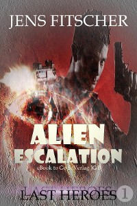 Cover Last Heroes (ALIEN ESCALATION 1)