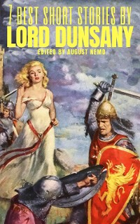 Cover 7 best short stories by Lord Dunsany