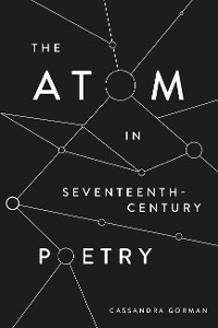 Cover The Atom in Seventeenth-Century Poetry
