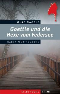 Cover Goettle und die Hexe vom Federsee