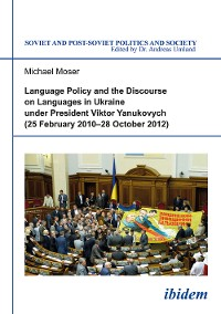 Cover Language Policy and Discourse on Languages in Ukraine under President Viktor Yanukovych