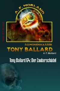 Cover Tony Ballard 64: Der Zauberschädel