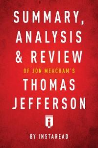 Cover Summary, Analysis & Review of Jon Meacham's Thomas Jefferson by Instaread