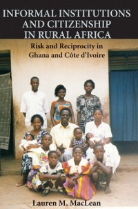 Cover Informal Institutions and Citizenship in Rural Africa