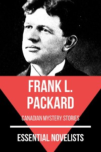 Cover Essential Novelists - Frank L. Packard