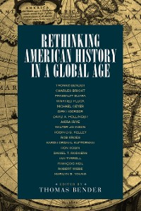 Cover Rethinking American History in a Global Age