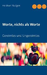 Cover Worte, nichts als Worte