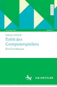 Cover Ethik des Computerspielens