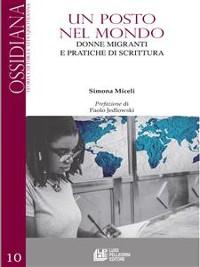 Cover Un posto nel mondo. Donne e migranti e pratiche di scrittura