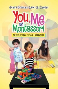 Cover You, Me and Montessori