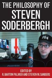 Cover Philosophy of Steven Soderbergh