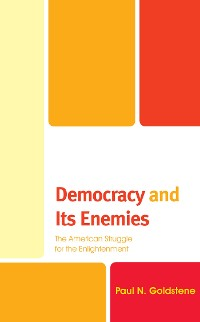 Cover Democracy and Its Enemies