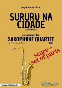Cover Sururu na Cidade - Saxophone Quartet score & parts
