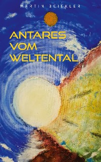 Cover Antares vom Weltental