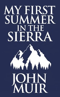 Cover My First Summer in the Sierra