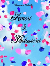 Cover Amori e delusioni