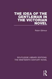 Cover Idea of the Gentleman in the Victorian Novel