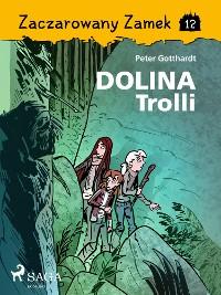 Cover Zaczarowany Zamek 12 - Dolina Trolli