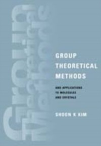 Cover Group Theoretical Methods and Applications to Molecules and Crystals