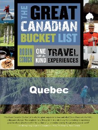 Cover The Great Canadian Bucket List — Quebec