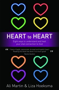 Cover Heart to Heart: Eight Ways to Understand and Heal your Vital Connection to God