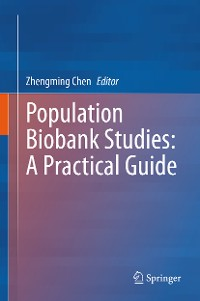 Cover Population Biobank Studies: A Practical Guide