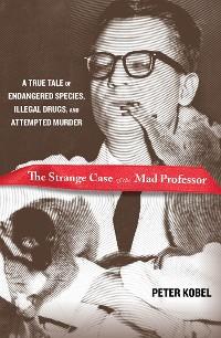 Cover Strange Case of the Mad Professor