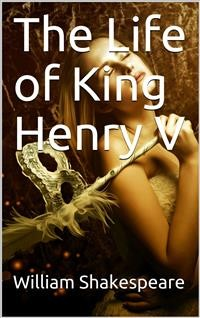 Cover The Life of King Henry V