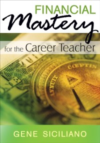 Cover Financial Mastery for the Career Teacher