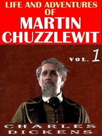 Cover Life And Adventures Of Martin Chuzzlewit VOL l