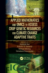 Cover Applied Mathematics and Omics to Assess Crop Genetic Resources for Climate Change Adaptive Traits