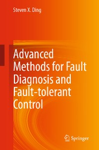 Cover Advanced methods for fault diagnosis and fault-tolerant control