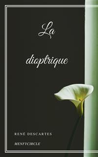 Cover La dioptrique