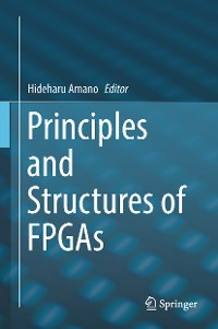 Cover Principles and Structures of FPGAs