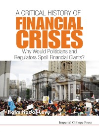 Cover A Critical History of Financial Crises