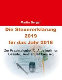Cover Die Steuererklärung 2019 für das Jahr 2018