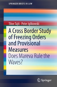 Cover A Cross Border Study of Freezing Orders and Provisional Measures