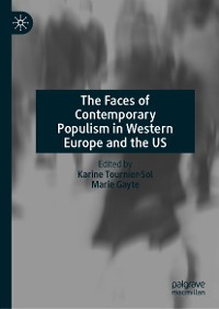Cover The Faces of Contemporary Populism in Western Europe and the US