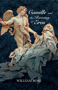 Cover Camille and the Raising of Eros