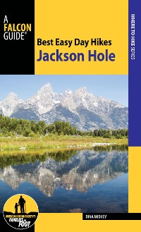 Cover Best Easy Day Hikes Jackson Hole