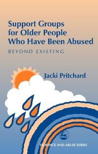 Cover Support Groups for Older People Who Have Been Abused