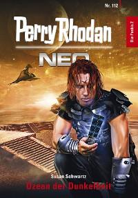 Cover Perry Rhodan Neo 112: Ozean der Dunkelheit