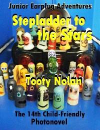 Cover Junior Earplug Adventures: Stepladder to the Stars