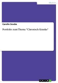 """Cover Portfolio zum Thema """"Chronisch Kranke"""""""