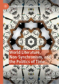 Cover World Literature, Non-Synchronism, and the Politics of Time