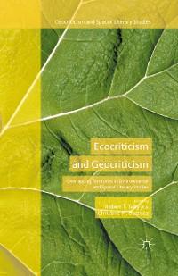 Cover Ecocriticism and Geocriticism