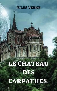 Cover Le chateâu des Carpathes