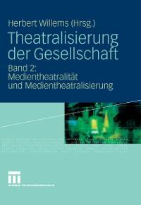 Cover Theatralisierung der Gesellschaft